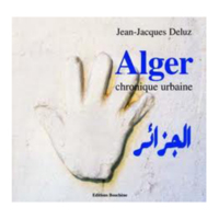 Alger, chronique urbaine
